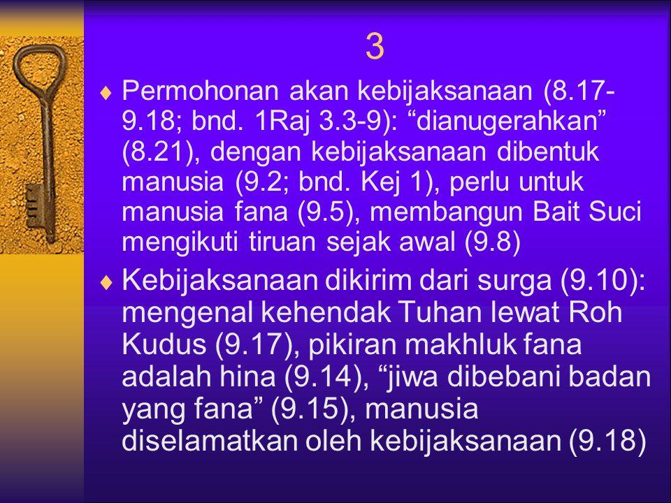 3  Permohonan akan kebijaksanaan (8.17- 9.18; bnd.