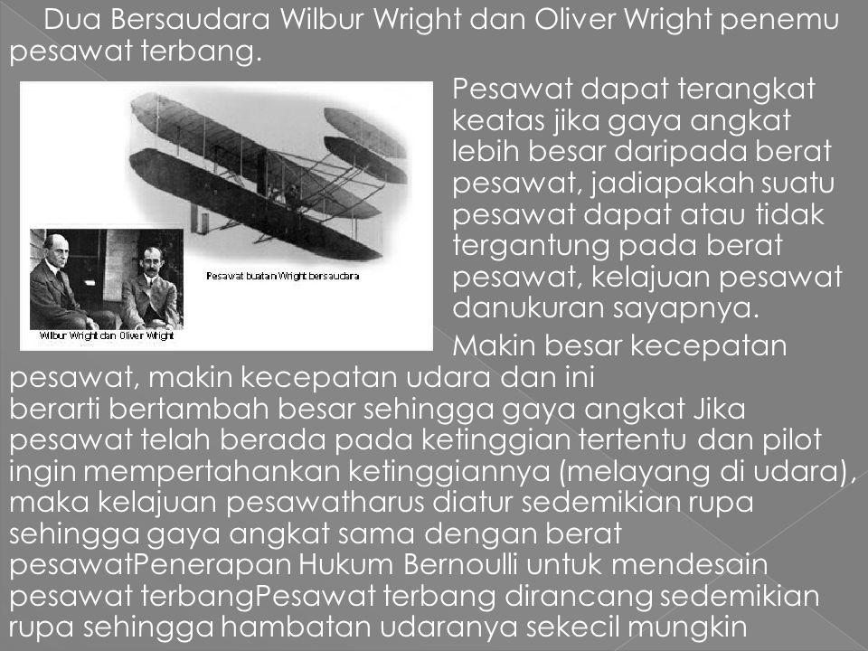 Dua Bersaudara Wilbur Wright dan Oliver Wright penemu pesawat terbang.