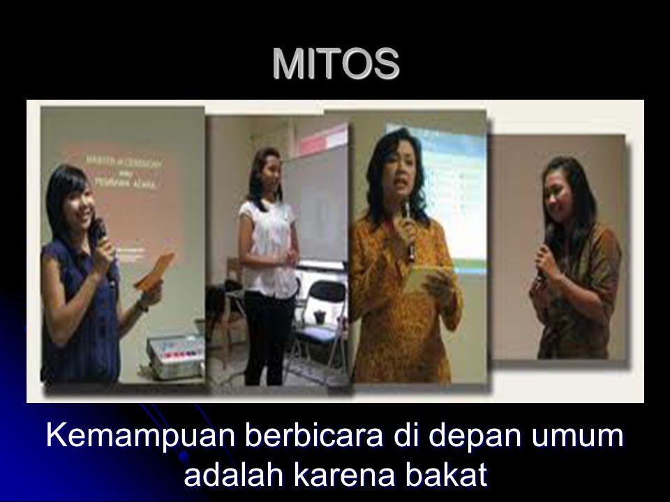 MITOS Kemampuan berbicara di depan umum adalah karena bakat