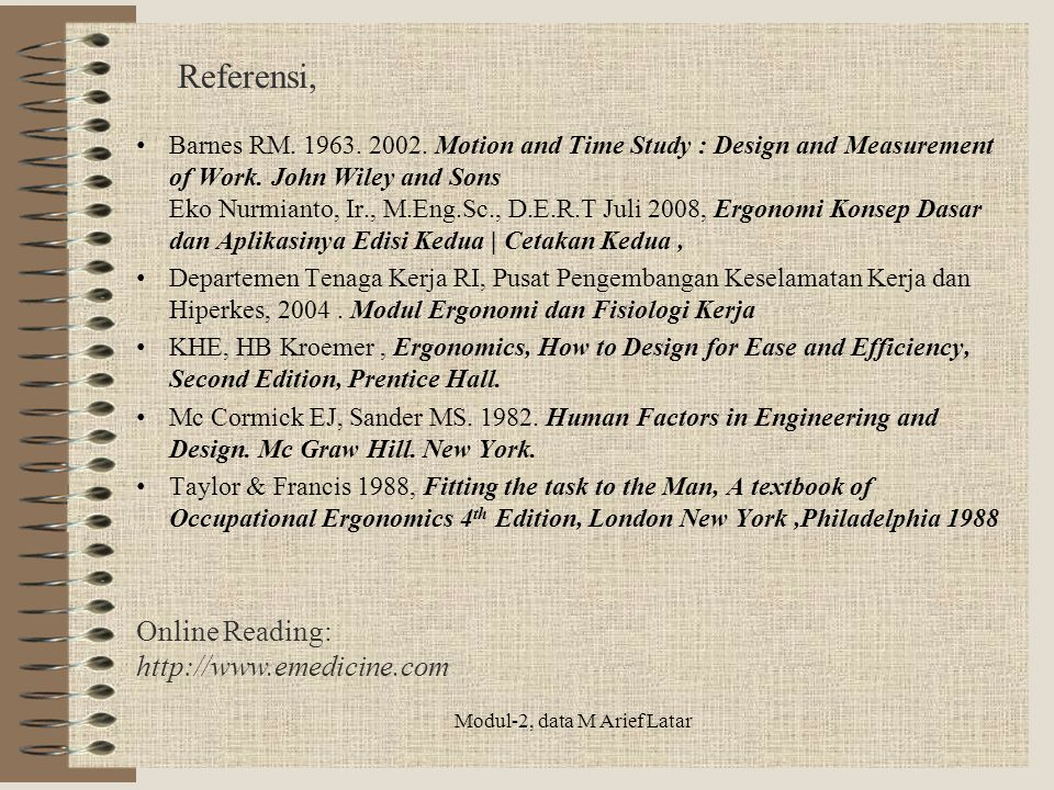 Referensi, Barnes RM.1963. 2002. Motion and Time Study : Design and Measurement of Work.