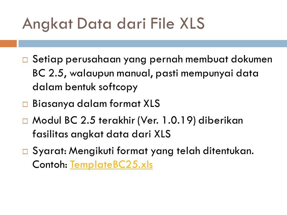 Informasi: Untuk mendapatkan program aplikasi, kirim email ke:  dtddpurwakarta@gmail.com  Telp : (0264) 351634 ext 108 Subject: Request Program BC 2.5
