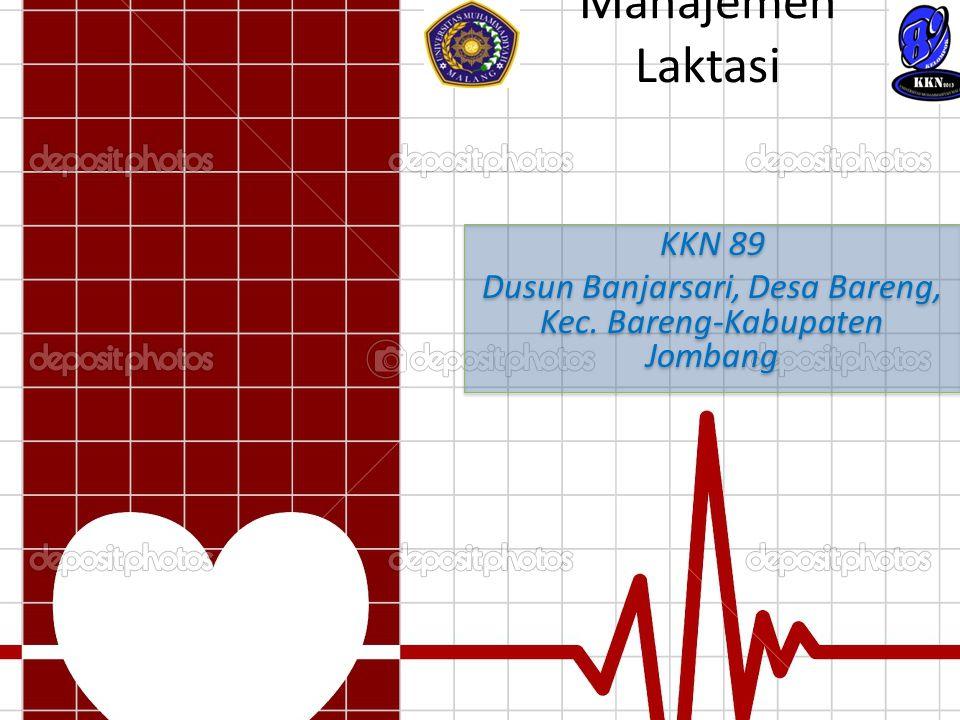 Sarari dan Manajemen Laktasi KKN 89 Dusun Banjarsari, Desa Bareng, Kec. Bareng-Kabupaten Jombang KKN 89 Dusun Banjarsari, Desa Bareng, Kec. Bareng-Kab