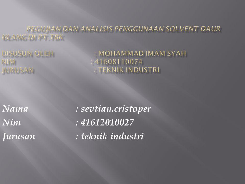 Nama : sevtian.cristoper Nim: 41612010027 Jurusan : teknik industri