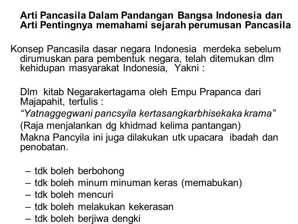 Arti Pancasila Dalam Pandangan Bangsa Indonesia dan Arti Pentingnya memahami sejarah perumusan Pancasila Konsep Pancasila dasar negara Indonesia merde