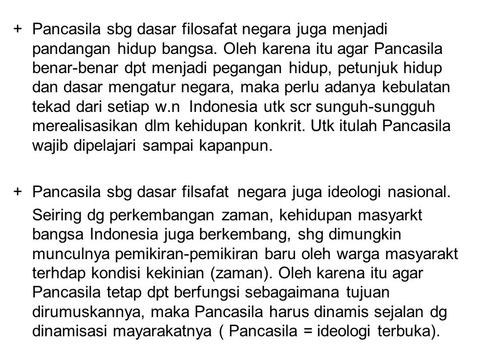 Hubungan Pancasila & Pembukaan UUD 1945 Pembukaan UUD 1945 yang terumuskan dlm 4 alinea, secara implisit menyatakan: 1.Adanya hak kemerdekaan sbg hak kodrat.