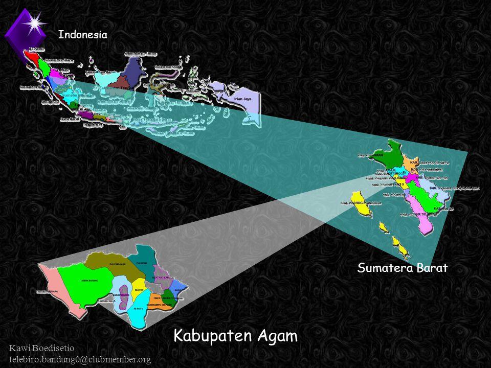 Kawi Boedisetio telebiro.bandung0@clubmember.org Lokasi Kabupaten Agam