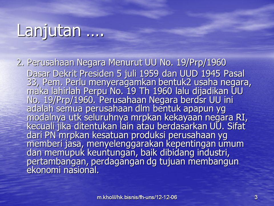 m.kholil/hk.bisnis/fh-uns/12-12-064 Lanjutan … 3.