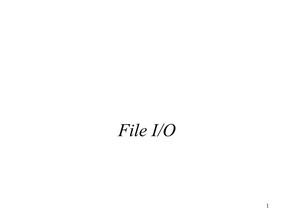 1 File I/O
