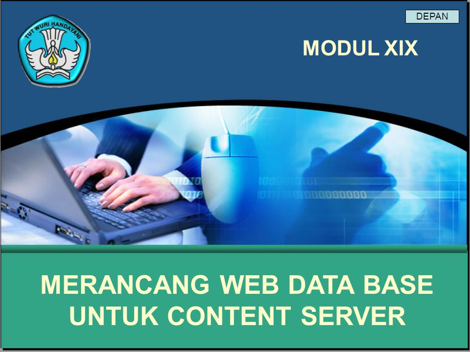 Modul 19 Merancang Web Data Base Untuk Content Server Proses Perancangan Database I Pengumpulan data dan analisis VI Implementasi Sistem database II Perancangan database secara konseptual III Pemilihan DBMS IV Perancangan database secara logika (data model mapping) V Perancangan database secara fisik