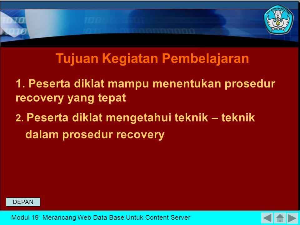 MENENTUKAN PROSEDUR RECOVERY MERANCANG WEB DATA BASE UNTUK CONTENT SERVER DEPAN