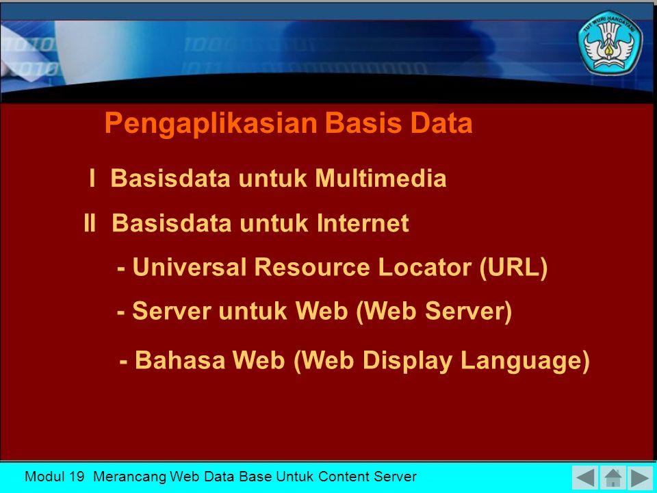 Modul 19 Merancang Web Data Base Untuk Content Server 1.