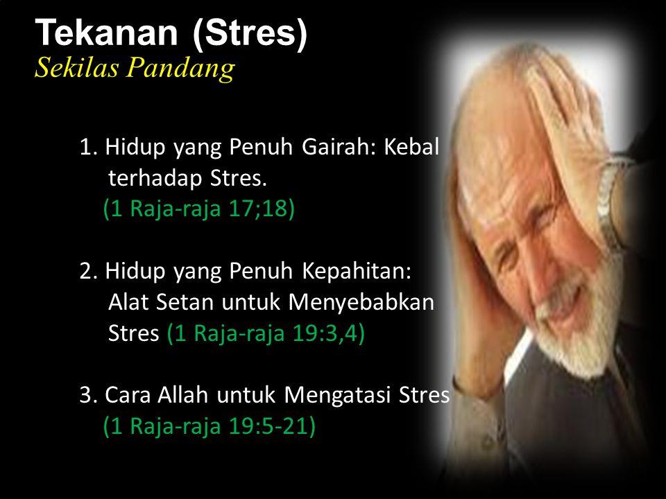 k 1. Hidup yang Penuh Gairah: Kebal terhadap Stres.