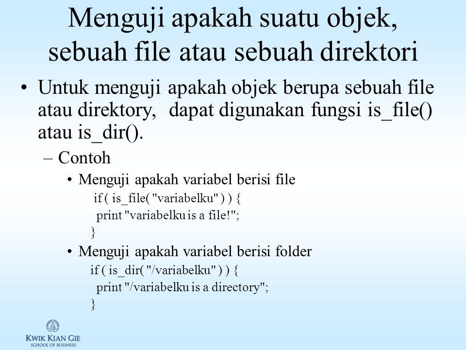 Menguji apakah suatu file tersedia di server Untuk menguji suatu file tersedia di server atau tidak, dapat digunakan fungsi file_exists() Contoh if ( file_exists ( test.txt ) ) { print The file exists! ; } else { print wah, file nya ga exists/ga gaul ; }