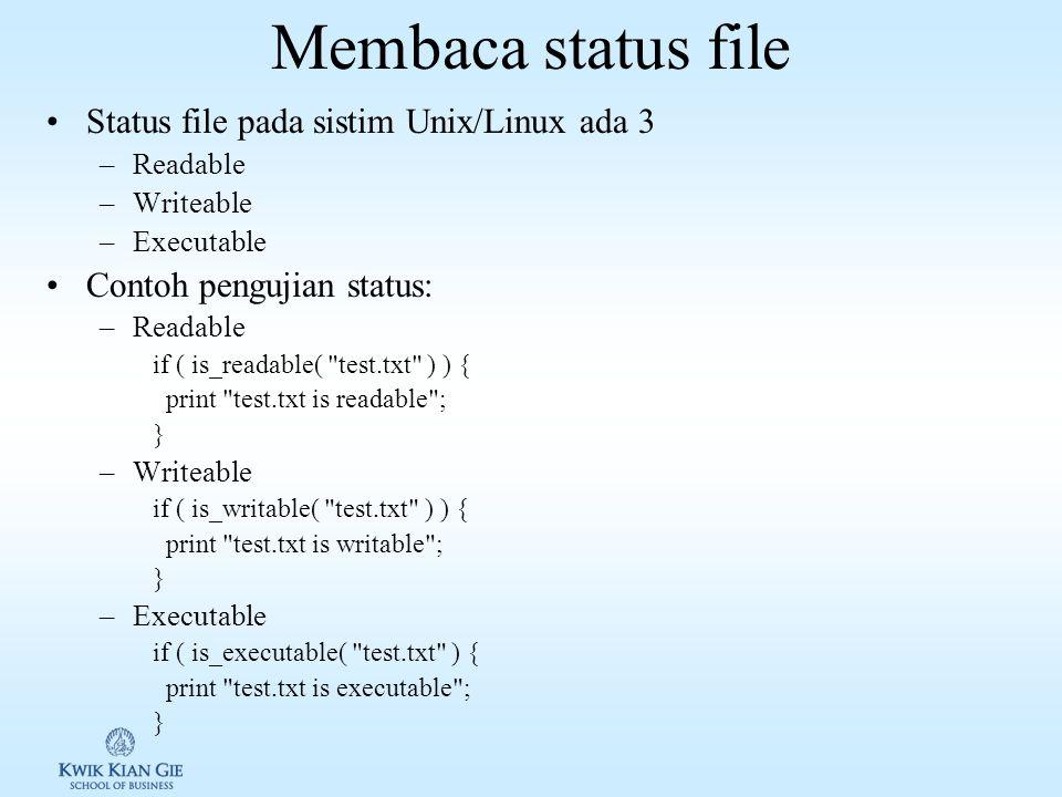 Menguji apakah suatu objek, sebuah file atau sebuah direktori Untuk menguji apakah objek berupa sebuah file atau direktory, dapat digunakan fungsi is_file() atau is_dir().