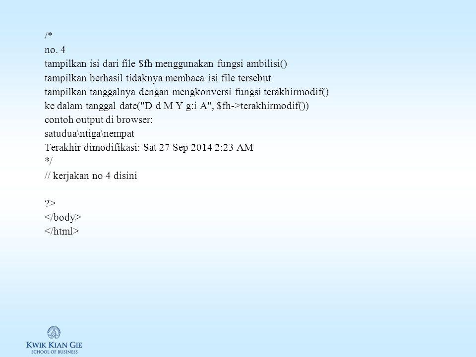 method= post > fungsi append file pada php masukan kata/kalimat <?php /* no.
