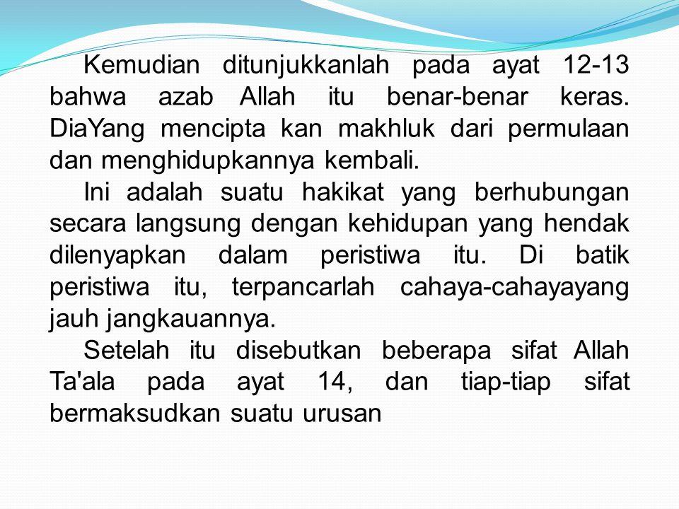 Pada ayat 15-16 disebutkan bahwa Allah Maha Pengampun terhadap orang-orang yang bertobat dari dosa-dosa betapapun besar dan buruknya dosa itu.