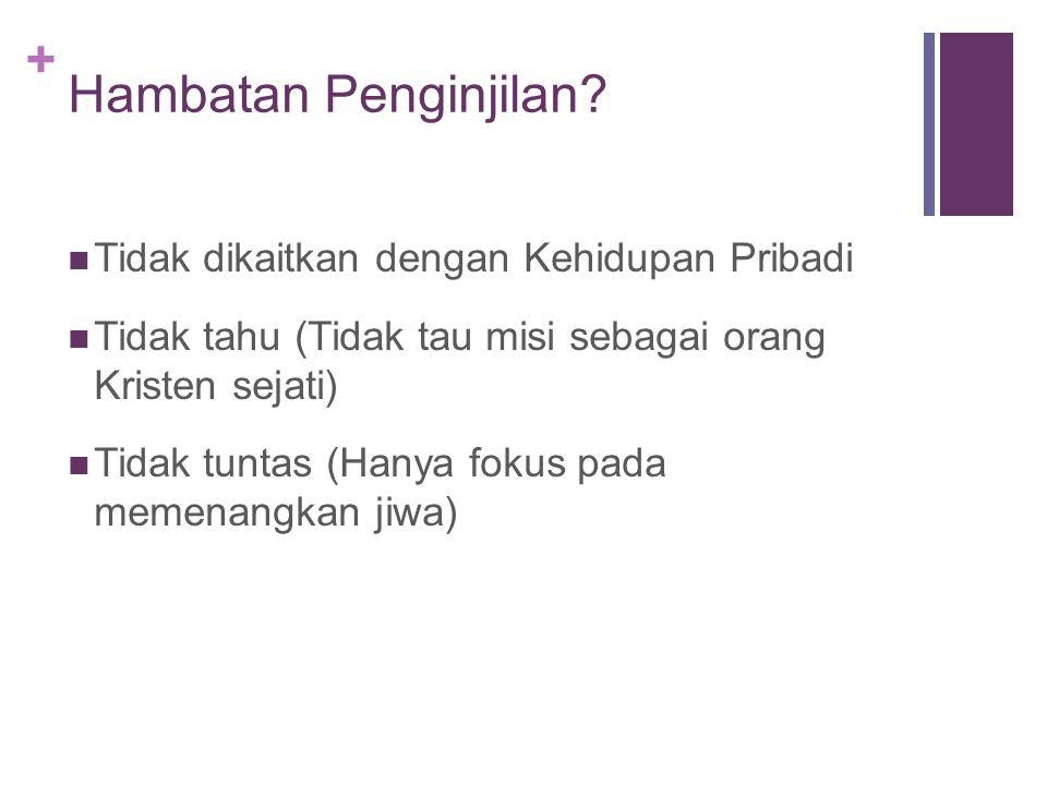 + Apakah yang dimaksud dengan penginjilan itu? Pertanyaan 4