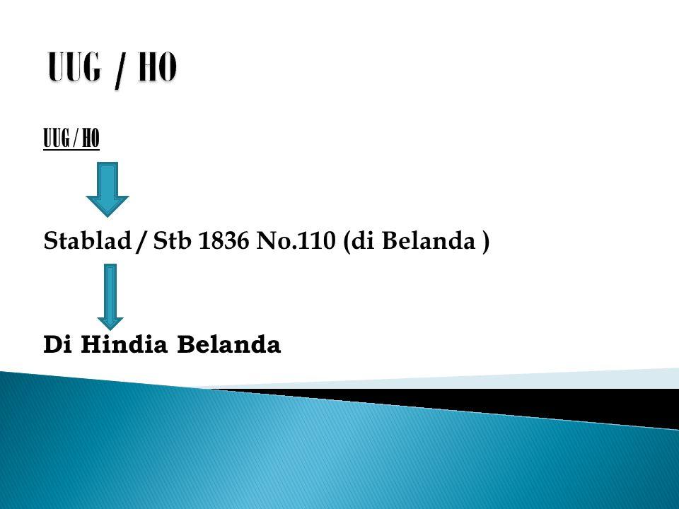 UUG / HO Stablad / Stb 1836 No.110 (di Belanda ) Di Hindia Belanda