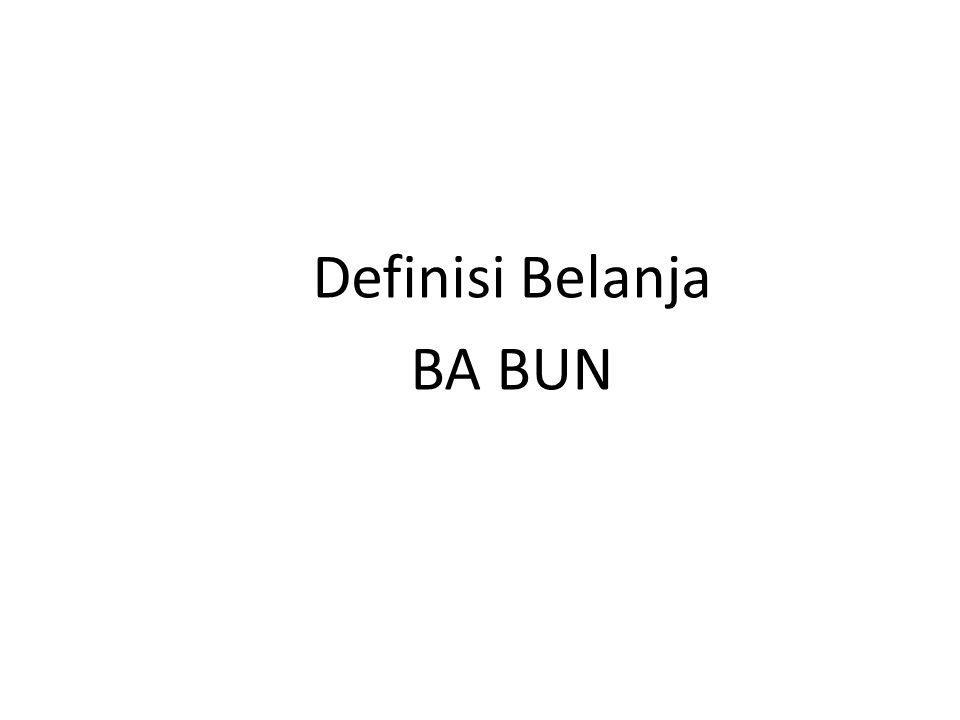 Definisi Belanja BA BUN