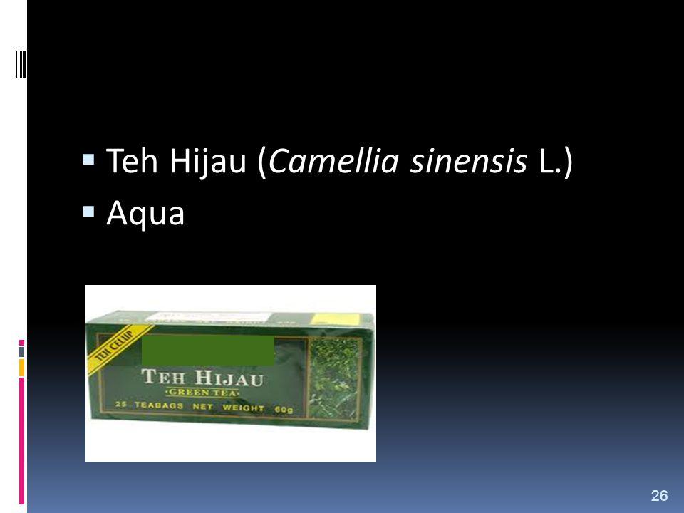  Teh Hijau (Camellia sinensis L.)  Aqua 26