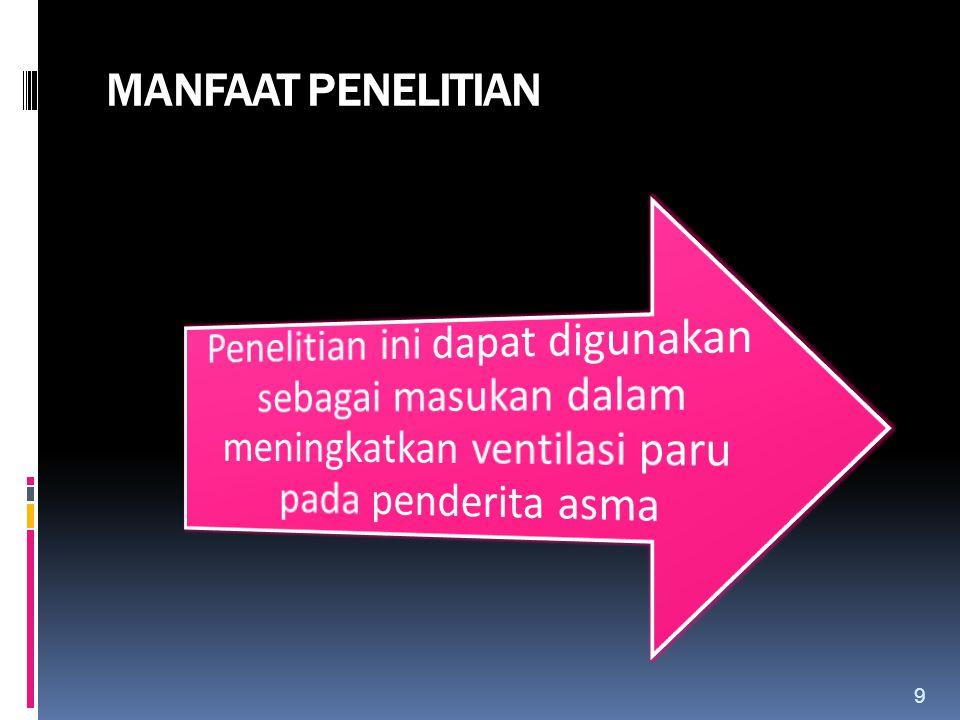 MANFAAT PENELITIAN 9