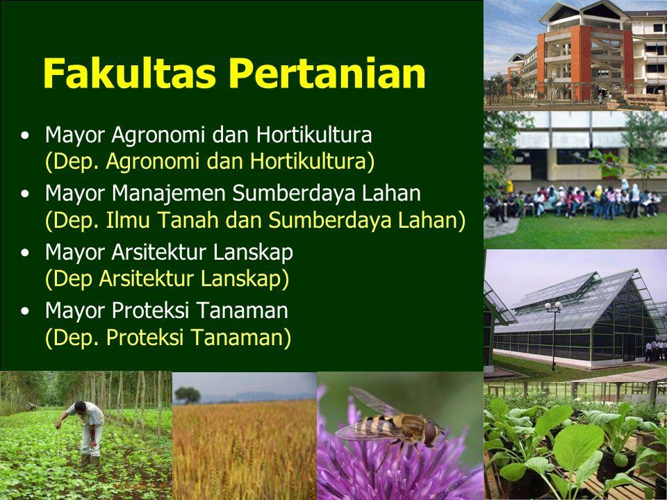 Fakultas Pertanian Mayor Agronomi dan Hortikultura (Dep.