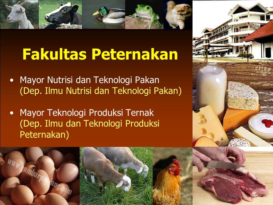 Fakultas Peternakan Mayor Nutrisi dan Teknologi Pakan (Dep.