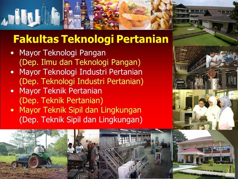 Fakultas Teknologi Pertanian Mayor Teknologi Pangan (Dep.
