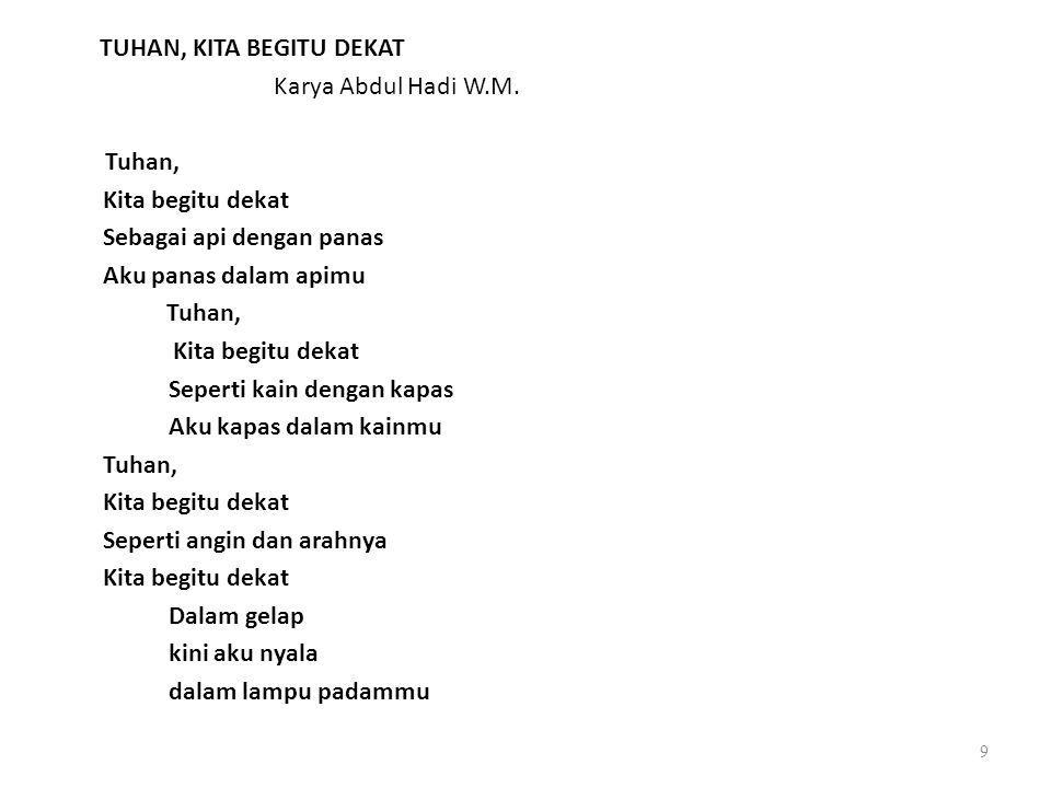 TUHAN, KITA BEGITU DEKAT Karya Abdul Hadi W.M.