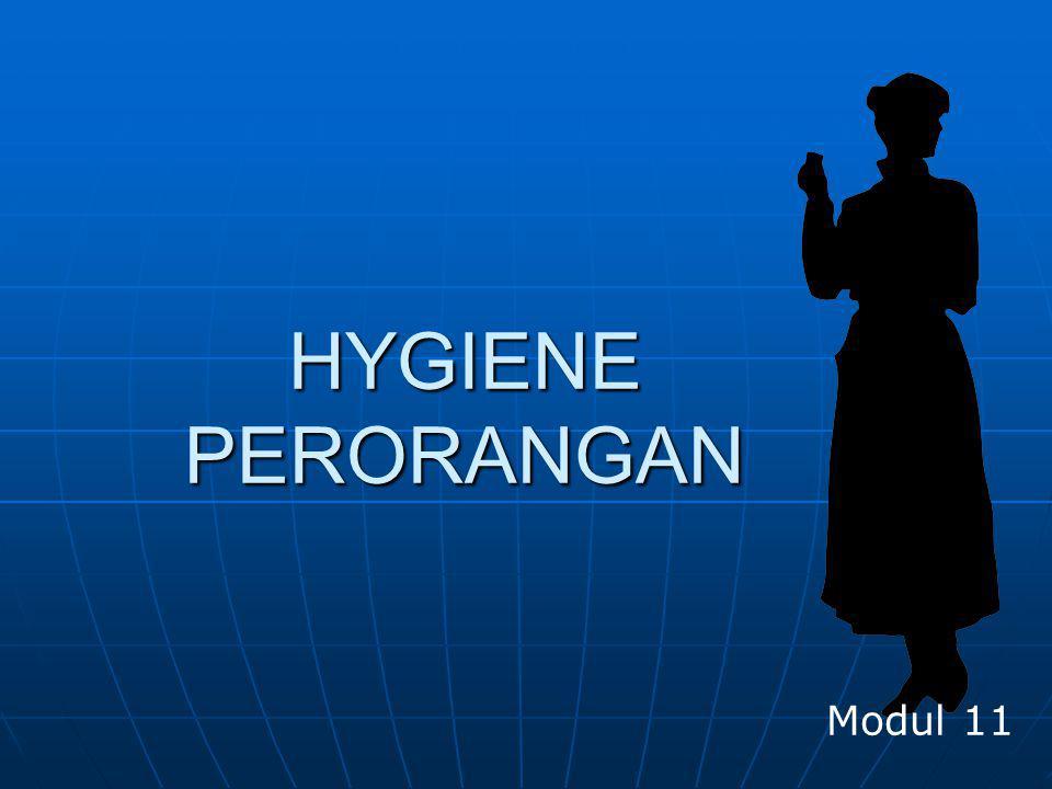 HYGIENE PERORANGAN Modul 11