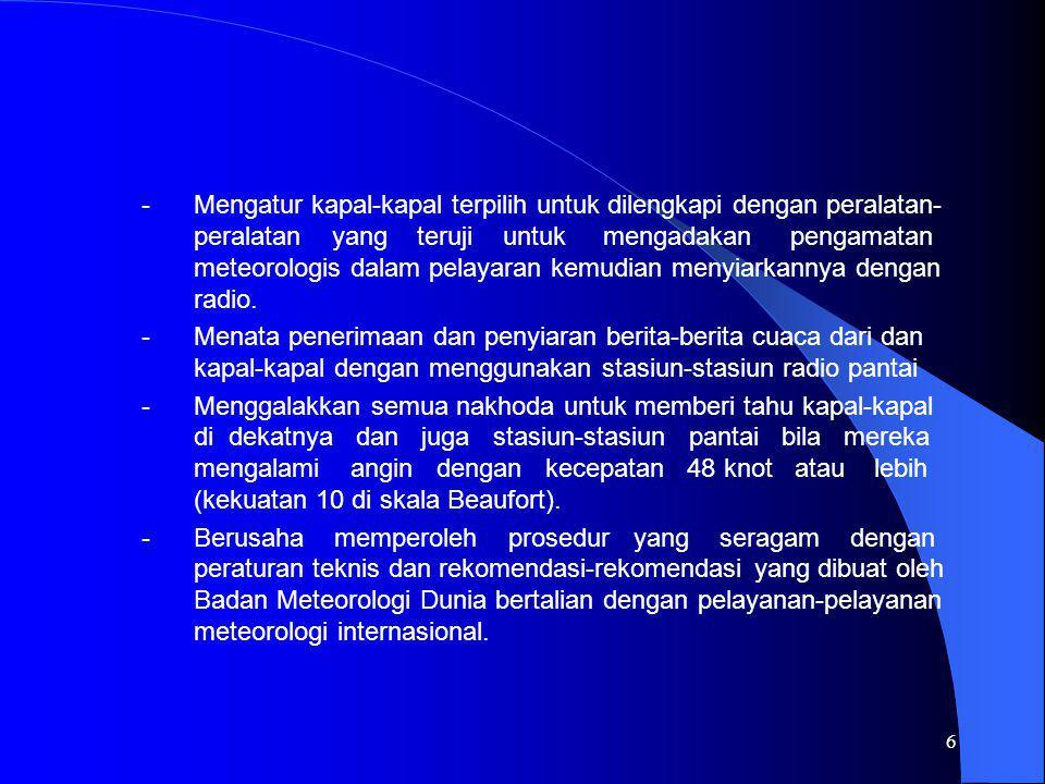 7 Informasi yang disiarkan dan dipancarkan sesuai tata urutan tingkat Kepentingan yang di tetapkan oleh peraturan-peraturan radio.