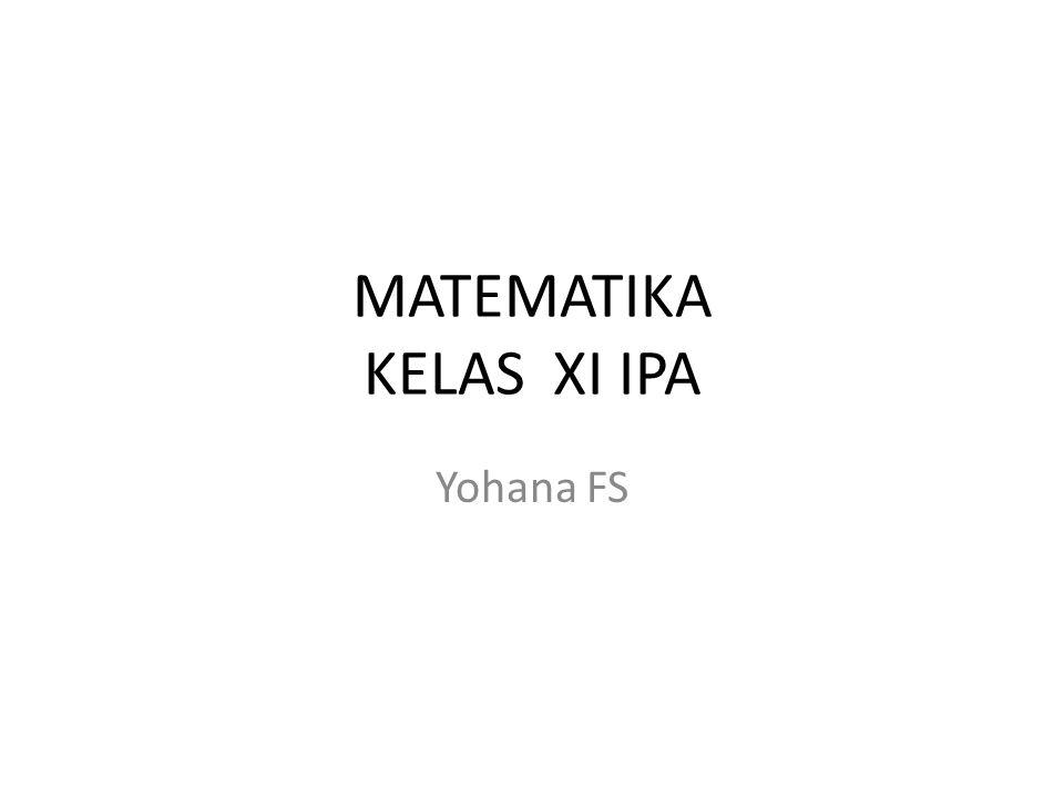 Yohana FS MATEMATIKA KELAS XI IPA