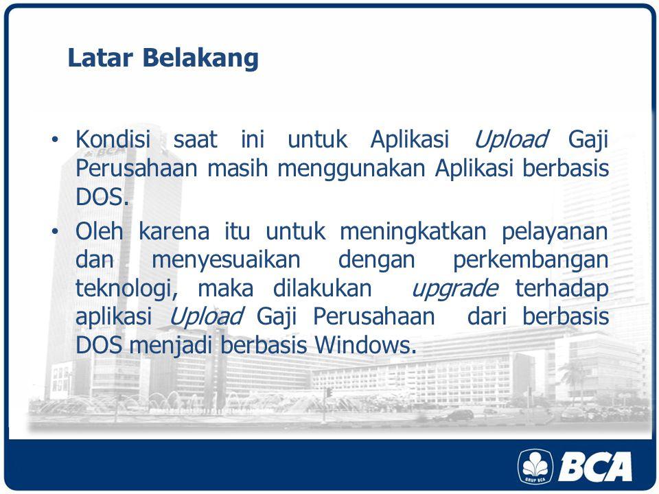 User id Administrator Setting pertama dilakukan oleh EDP BCA, setelah Setting User Id diserahkan ke Nasabah.