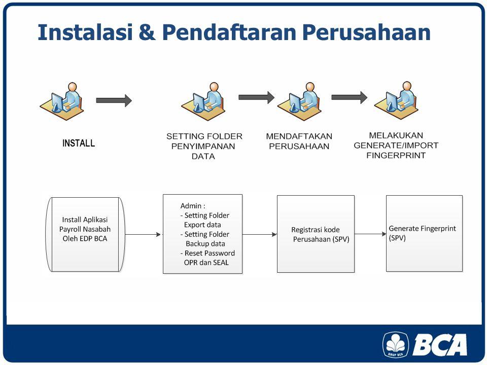 Instalasi & Pendaftaran Perusahaan INSTALL