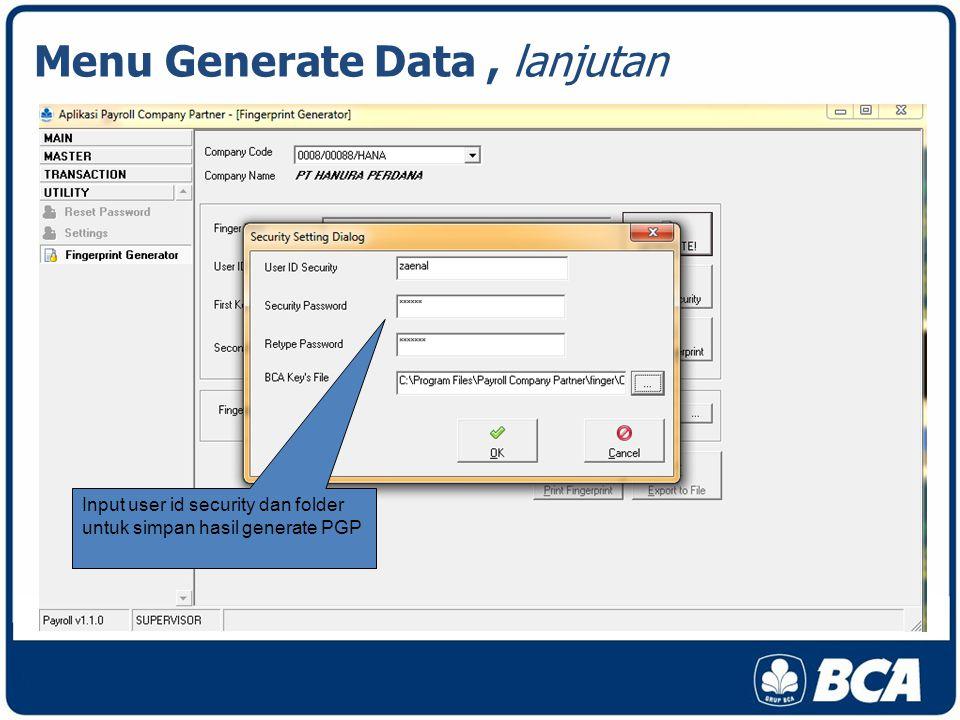Input user id security dan folder untuk simpan hasil generate PGP