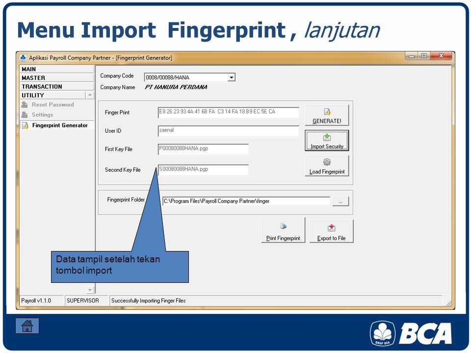 Menu Import Fingerprint, lanjutan Data tampil setelah tekan tombol import