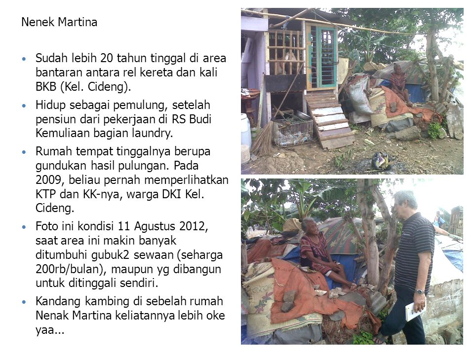 Nenek Martina Sudah lebih 20 tahun tinggal di area bantaran antara rel kereta dan kali BKB (Kel.