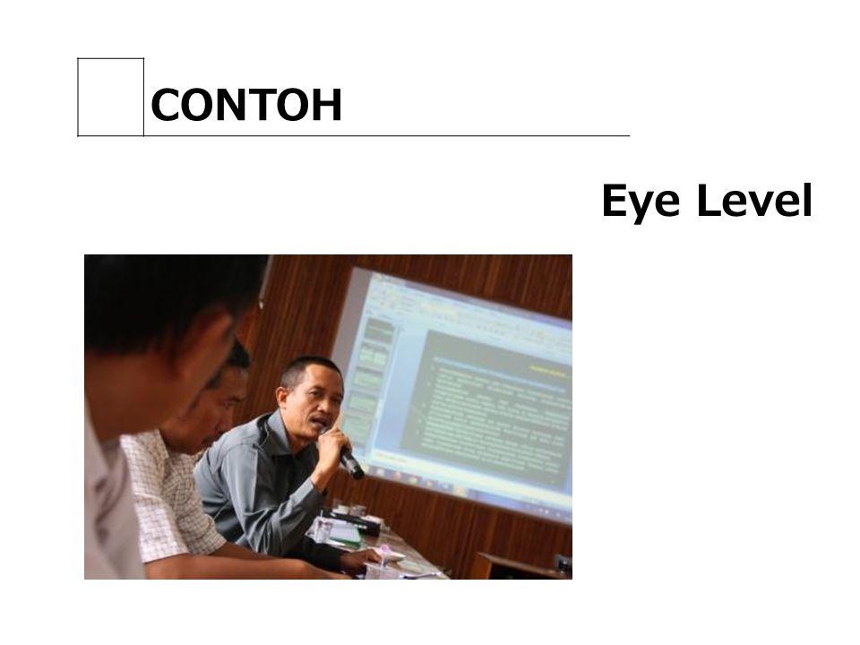 CONTOH Eye Level