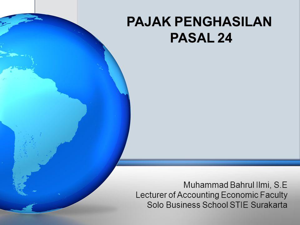 Mengatur tentang perhitungan besarnya pajak atas penghasilan yang diterima atau diperoleh di luar negeri yang dapat dikreditkan terhadap pajak penghasilan yang terutang atas seluruh penghasilan Wajib Pajak dalam negeri Untuk mengatur dan meringankan beban pajak ganda yang dapat terjadi karena pengenaan pajak atas penghasilan yang diterima atau diperoleh di luar negeri Pengkreditan pajak luar negeri dilakukan dalam tahun digabungkannya penghasilan dari luar negeri dengan penghasilan di Indonesia PPh pasal 24 PENDAHULUAN