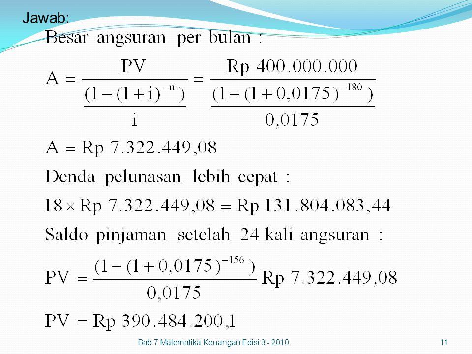 Jawab: Bab 7 Matematika Keuangan Edisi 3 - 201011