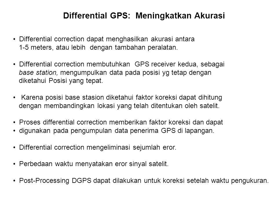 Differential correction dapat menghasilkan akurasi antara 1-5 meters, atau lebih dengan tambahan peralatan. Differential correction membutuhkan GPS re
