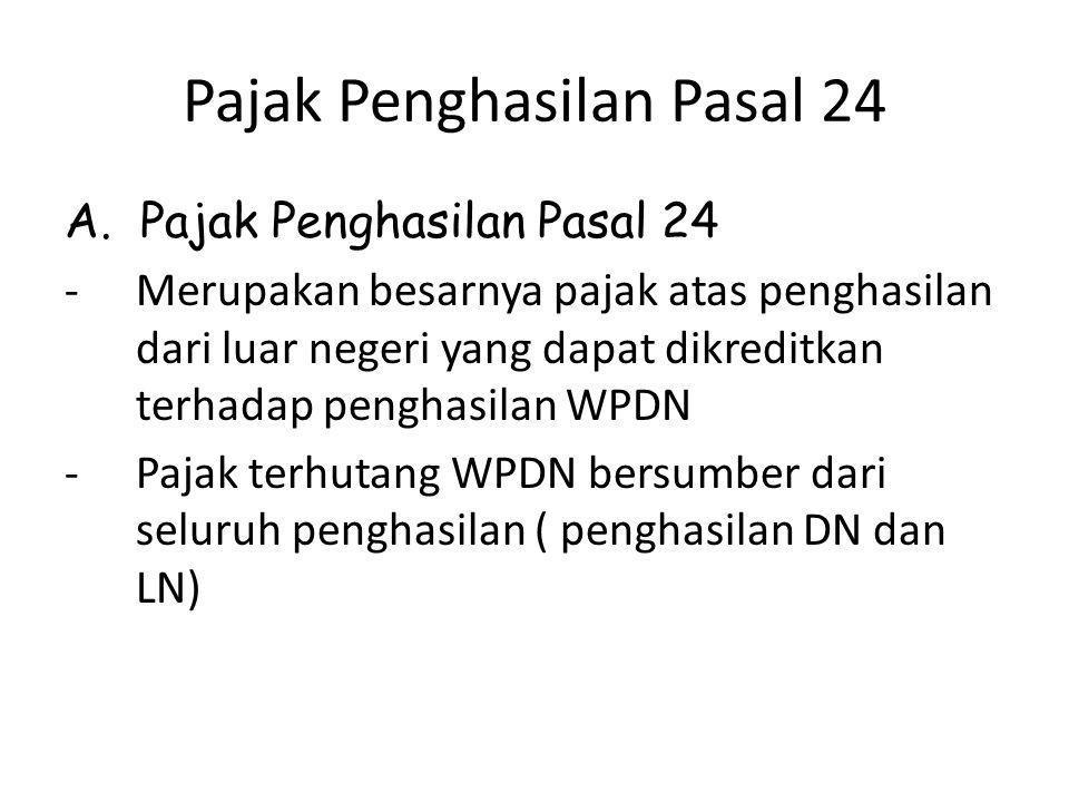 Pajak Penghasilan Pasal 24 Penggabungan Penghasilan luar negeri.