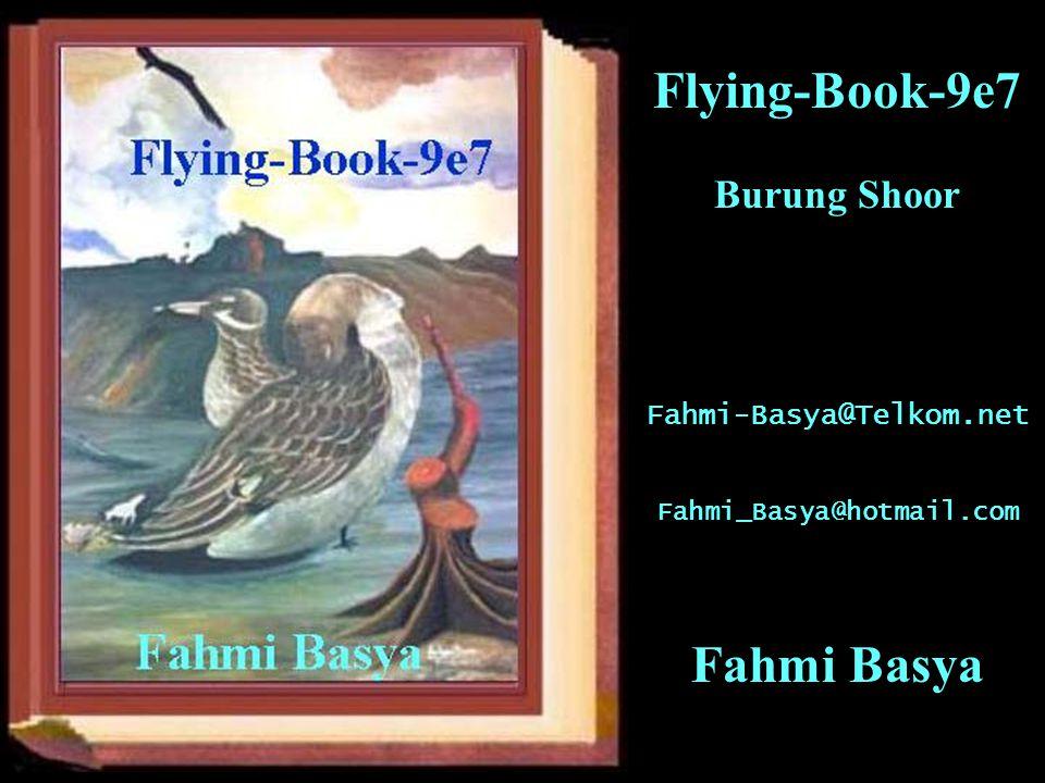 Flying-Book-9e7 Burung Shoor Fahmi-Basya@Telkom.net Fahmi_Basya@hotmail.com Fahmi Basya