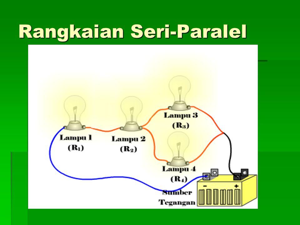 Rangkaian Seri-Paralel