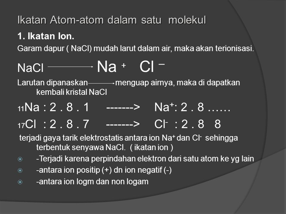 Semua mempunyai elektron terluar 8, kecuali He Struktur oktet : 8 Stabil Strujtur duplet: 2 Unsur yg lain selalu cenderung menuju struktur oktet/ dupl