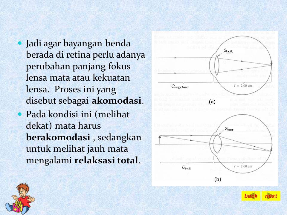 JANGKAUAN PENGLIHATAN PP PR Jangkauan Penglihatan Mata dapat melihat dengan jelas jika letak benda dalam jangkauan penglihatan, yaitu diantara titik d