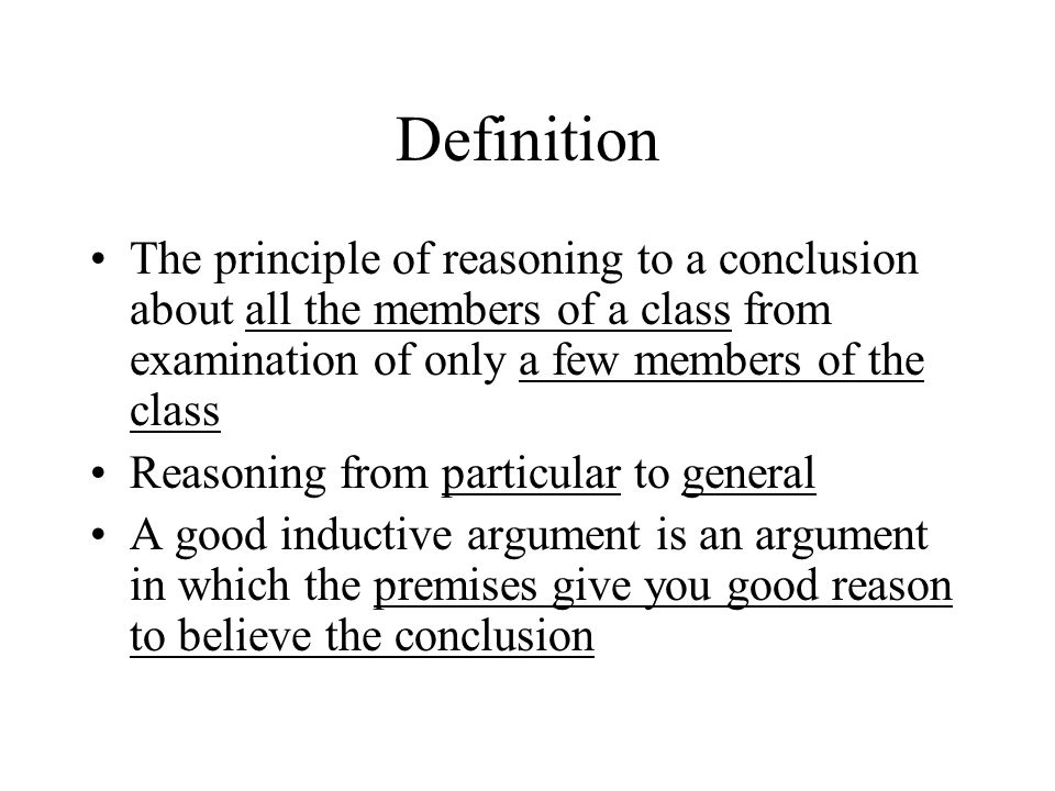 Features of Inductive Reasoning Evidence Premises Conclusion Argument