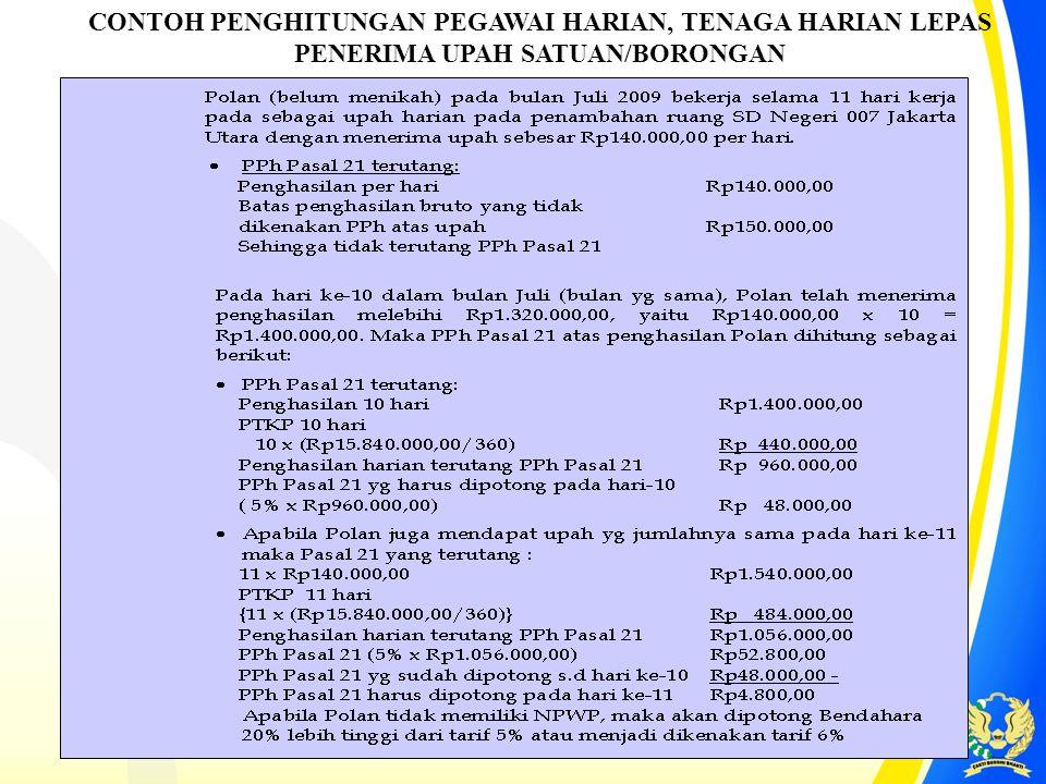 Dit.P2Humas18 CONTOH PENGHITUNGAN PEGAWAI HARIAN, TENAGA HARIAN LEPAS PENERIMA UPAH SATUAN/BORONGAN