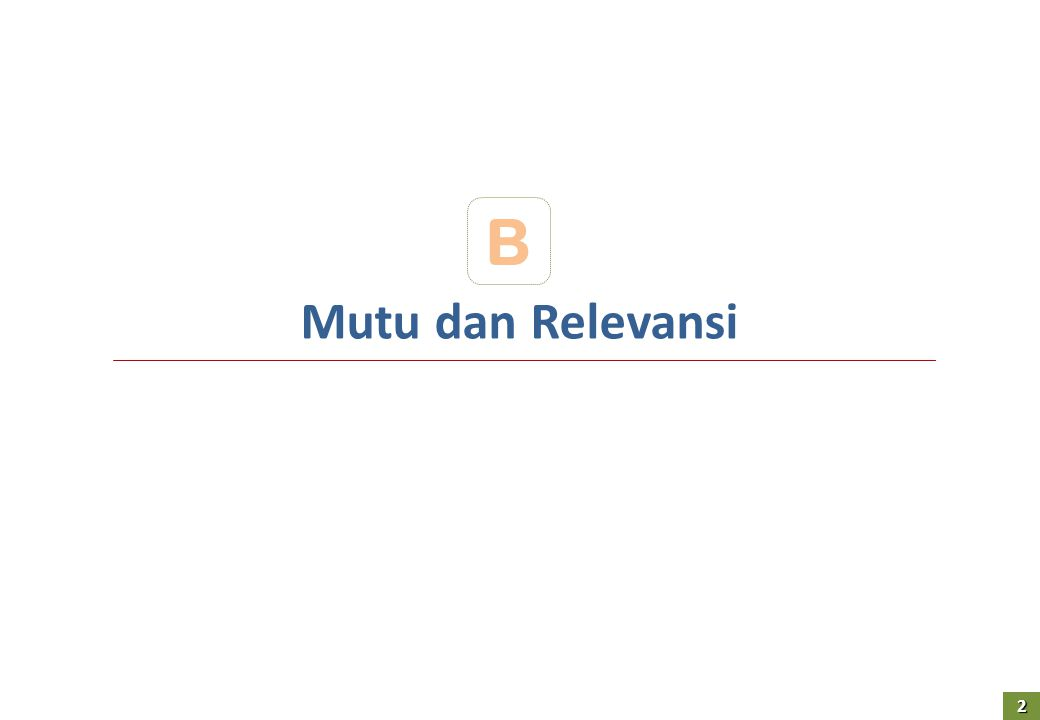 Mutu dan Relevansi B 2