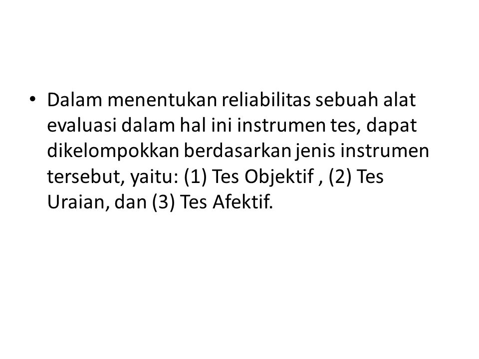 1.Reliabilitas Tes Objektif A.